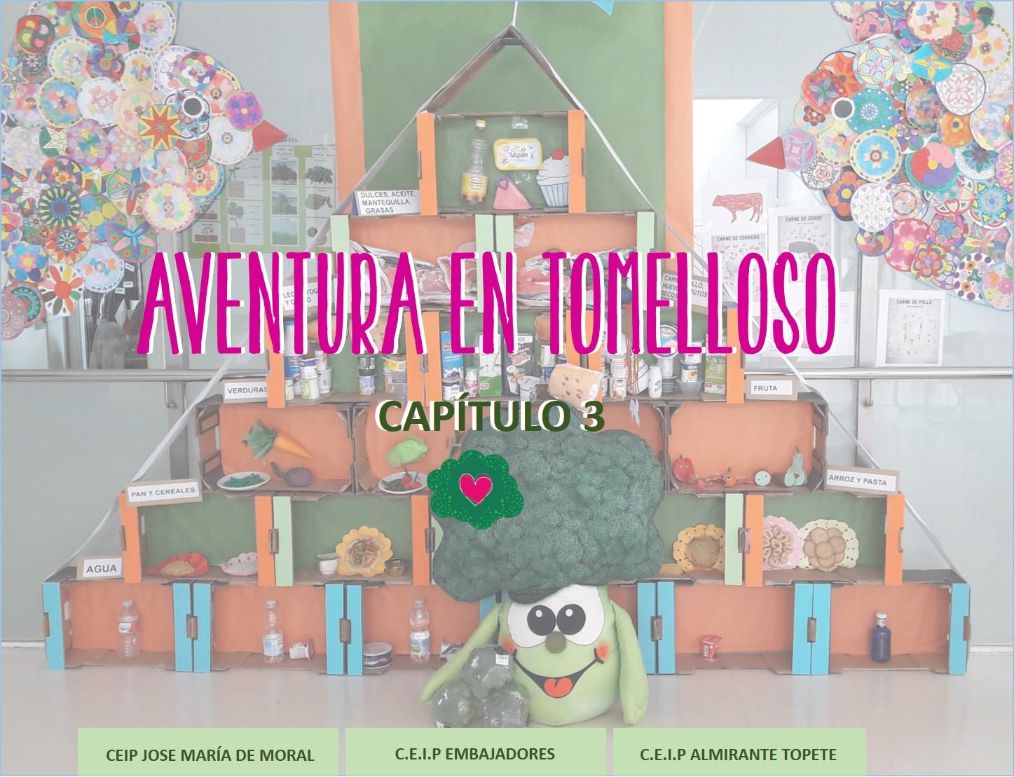 3ER CAPITULO TOMELLOSOS